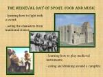 The Medieval Day of Sport, Food and Music