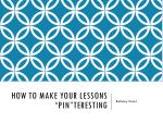 "How to make your lessons "" Pin""teresting"
