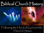 Biblical Church History