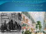 Changes in Social Class During the Industrial Revolution