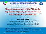 LUU DINH HIEP Director of Centre for IT and GIS (DITAGIS)