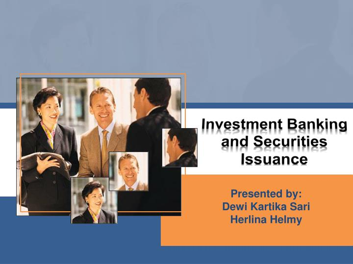 investment banking and securities issuance n.