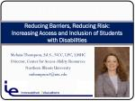 Reducing Barriers, Reducing Risk: Increasing Access and Inclusion of Students with Disabilities