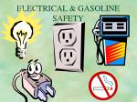 ELECTRICAL & GASOLINE SAFETY
