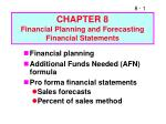 CHAPTER 8 Financial Planning and Forecasting Financial Statements