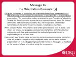 Message to the Orientation Presenter(s)
