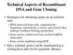 Technical Aspects of Recombinant DNA and Gene Cloning