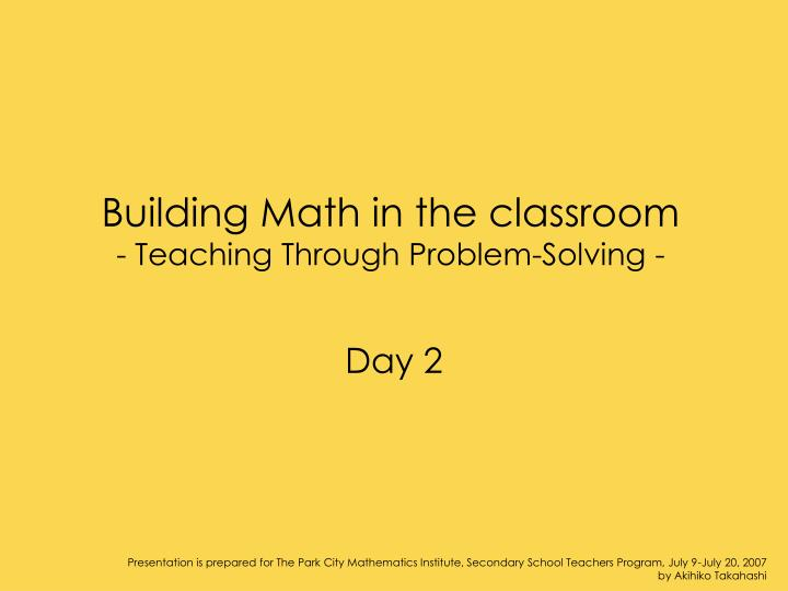 building math in the classroom teaching through problem solving n.