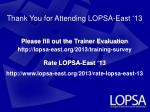 Thank You for Attending LOPSA-East '13