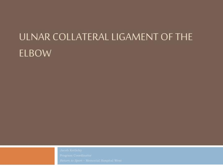 ulnar collateral ligament of the elbow n.