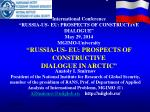 Anatoly I. Smirnov President of the National Institute for Research of Global Security,