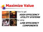 Maximize Value