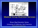 Medical Group Business Services