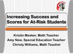 Increasing Success and Scores for At-Risk Students