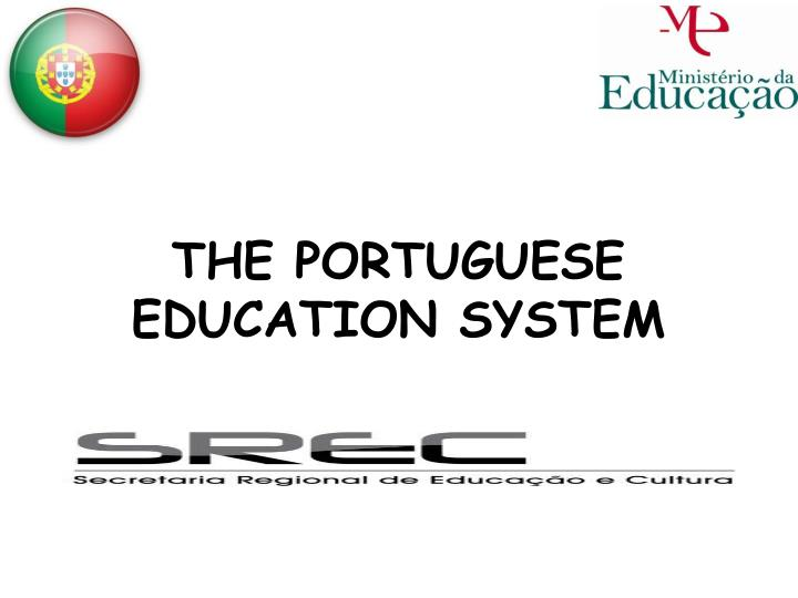 the portuguese education system n.
