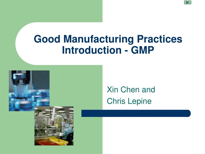 good manufacturing practices introduction gmp n.