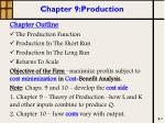 Chapter 9: Production