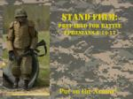 Stand Firm: Prepared For Battle Ephesians 6:10-17