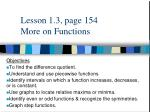 Lesson 1.3, page 154 More on Functions