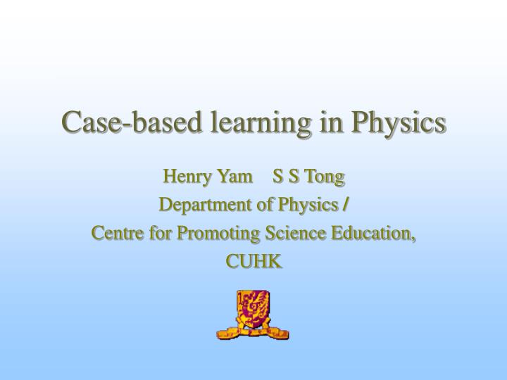 case based learning in physics n.