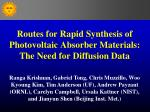 Routes for Rapid Synthesis of Photovoltaic Absorber Materials:  The  Need for Diffusion Data
