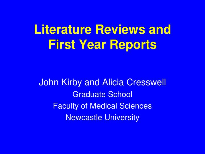 literature reviews and first year reports n.