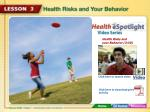 Health Risks and your Behavior (3:30)