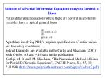 Solution of a Partial Differential Equations using the Method of Lines