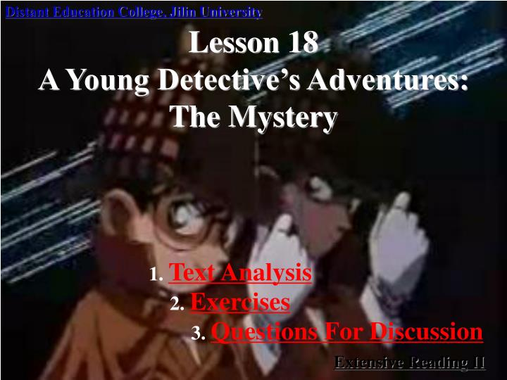 lesson 18 a young detective s adventures the mystery n.