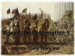 Age of the Reformation V
