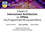 Impact of Interconnect Architecture on VPSAs (Via-Programmed Structured ASICs)