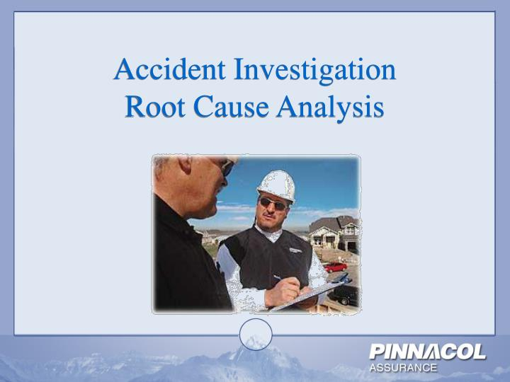 accident investigation root cause analysis n.