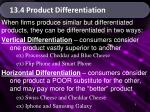 13.4 Product Differentiation