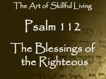 Psalm 112 The Blessings of the Righteous