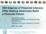 360 Degrees of Financial Literacy: CPAs Helping Americans Build  a Financial Future