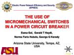 THE USE OF MICROMECHANICAL SWITCHES IN A POWER CIRCUIT BREAK ER