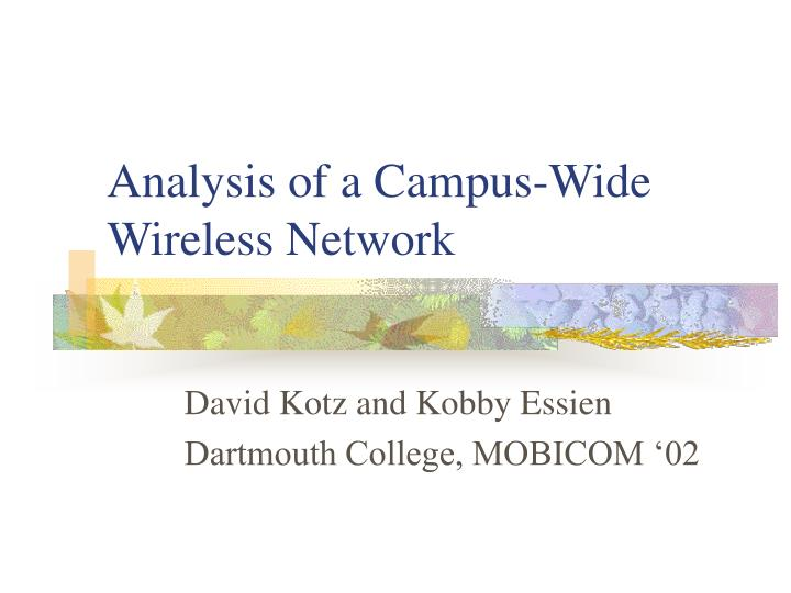 analysis of a campus wide wireless network n.