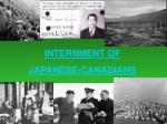 INTERNMENT OF JAPANESE-CANADIANS