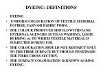 DYEING: DEFINITIONS