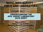 BASIC SOIL SURVEY –  FIELD AND LABORATORY
