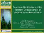 Economic Contributions of the Northern Ontario School of Medicine to northern Ontario