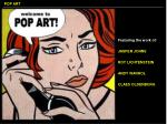 Featuring the work of: JASPER JOHNS ROY LICHTENSTEIN ANDY WARHOL CLAES OLDENBURG