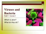 Viruses and Bacteria Unit 5 – Lesson 2