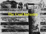 The Coal Industry