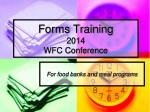 Forms Training 2014 WFC Conference