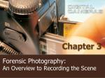 Forensic Photography: An Overview to Recording the Scene