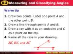 Warm Up 1. Draw two points. Label one point A and the other point B .
