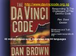 Responding To The Challenges Of The DaVinci Code Rev. Dave Geisler Meekness and Truth