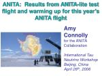 ANITA: Results from ANITA-lite test flight and warming up for this year's ANITA flight