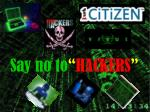 "Say no to "" HACKERS """